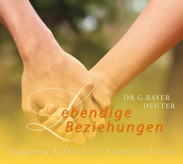 Lebendige Beziehungen ∙ Heilende Begegnungen MP3