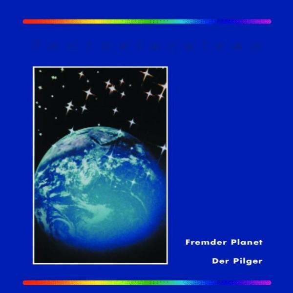 Fantasiereisen 1/7 Fremder Planet - Der Pilger